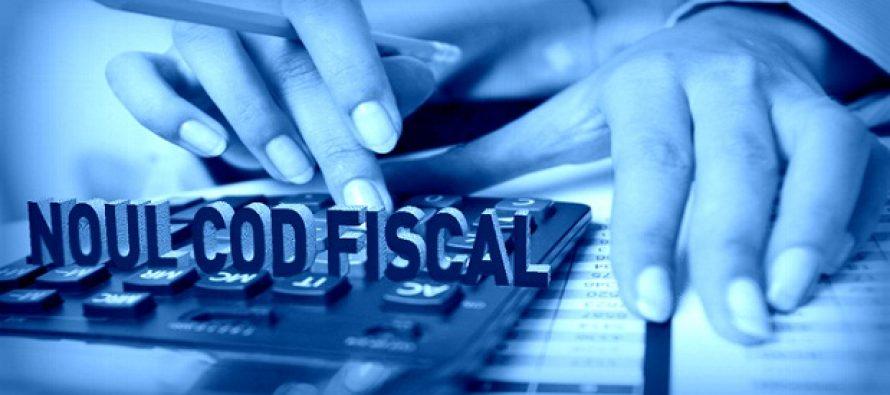 MODIFICARI LA CODUL FISCAL 2017. Ce schimbari aduce Codul Fiscal pentru firme, dupa masurile adoptate in ultima sedinta de Guvern