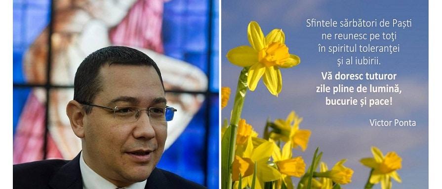 Mesaj de Paste de la Victor Ponta: Urez tuturor romanilor sarbatori pascale pline de bucurie