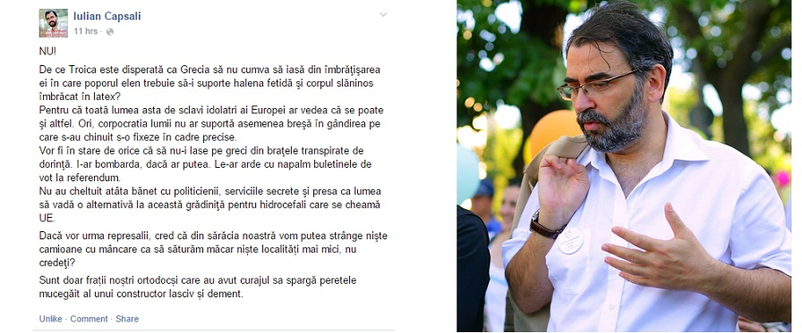 Iulian Capsali - Daca Grecia ar iesi din imbratisarea Europei, toti sclavii idolatri ai Europei ar afla ca se poate si altfel