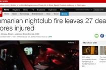 Tragedia din clubul Colectiv, in toata presa internationala. CNN a deschis jurnalele de stiri cu drama de la Bucuresti