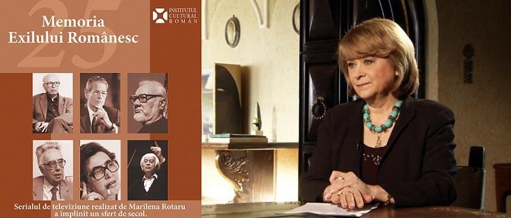 """Serialul de televiziune """"Memoria Exilului Romanesc"""", aniversat la ICR. Marilena Rotaru: Am incercat sa feresc de uitare valorile romanesti"""