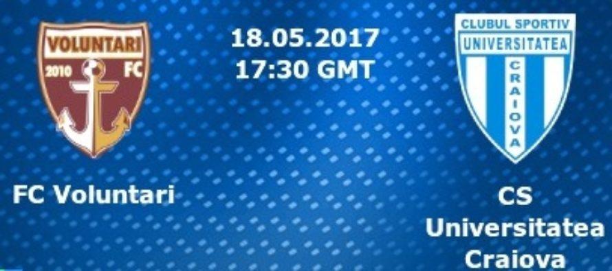 BILETUL ZILEI 18 MAI 2017. Voluntariul si Craiova se lupta pentru un loc in finala Cupei Romaniei