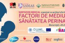 """Simpozionul medical """"Factori de Mediu versus Sanatatea Perinatala"""", pe 24 si 25 noiembrie in Bucuresti"""