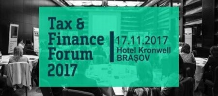 Modificarile din Codul Fiscal si normele de Procedura Fiscala, analizate de expertii fiscali la Tax & Finance Forum...