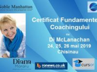 "Workshop-ul Certificat in""Fundamentele Coachingului"", cu trainerul international Di McLanachan, se va desfasura la Chisinau pe 24, 25 si 26 mai"