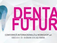 DENTAL FUTURE 2019 prezinta la Iasi viitorul stomatologiei si al tehnicii dentare. Cine sunt invitatii editiei