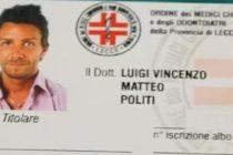Un italian pe nume Matteo Politi a operat la spitale mari din Romania, timp de un an, cu ajutorul unei diplome false. Avizul i-a fost dat de Ministerul Sanatatii