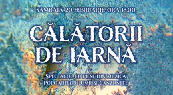 """Spectacolul """"Calatorii de iarna"""", pe 20 februarie la Filarmonica Paul Constantinescu din Ploiesti cu sustinerea BES Romania"""